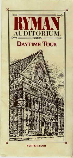 Ryman Auditorium daytime tour ticket 2009 Nashville Tennessee