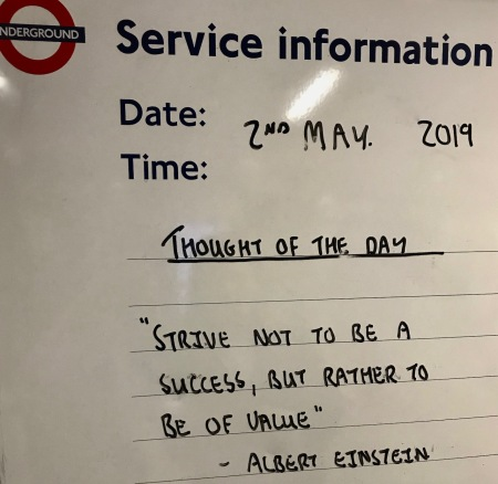 Albert Einstein Quote Thought of the day Tooting Bec Station London.