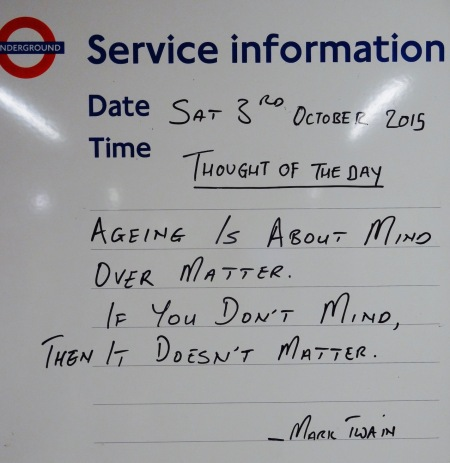 Mark Twain quote Tooting Bec Station London