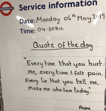 Quote of the day Tooting Bec Station London.